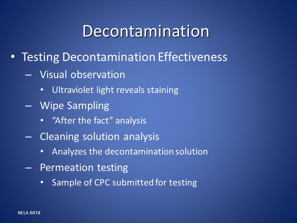 Decontamination Testing Decontamination Effectiveness