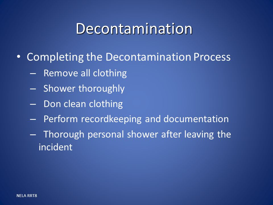 Decontamination Completing the Decontamination Process