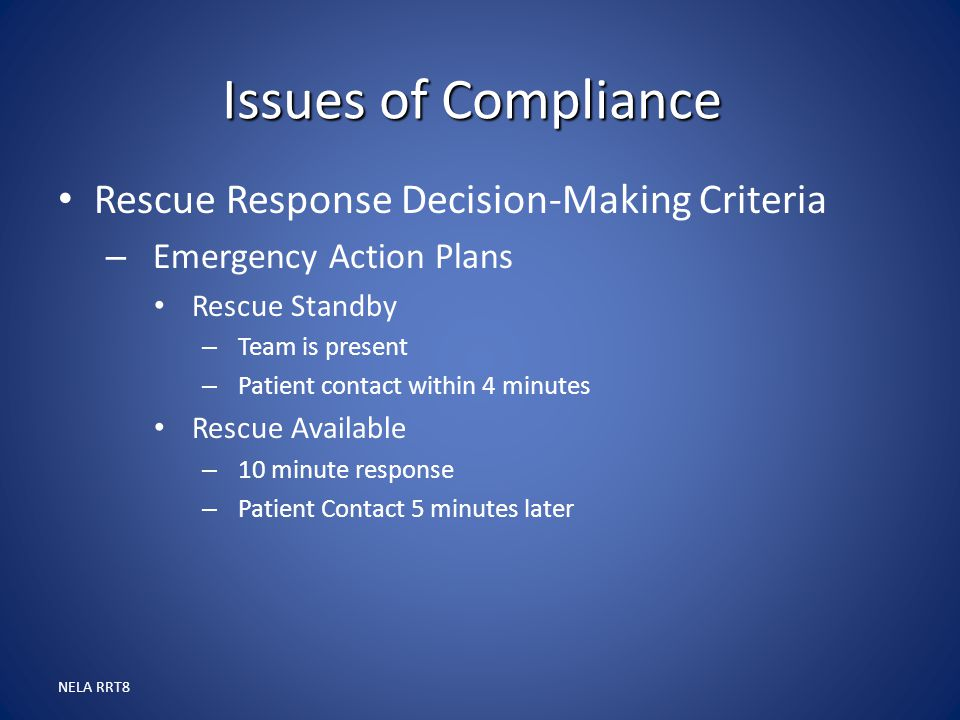 Issues of Compliance Rescue Response Decision-Making Criteria