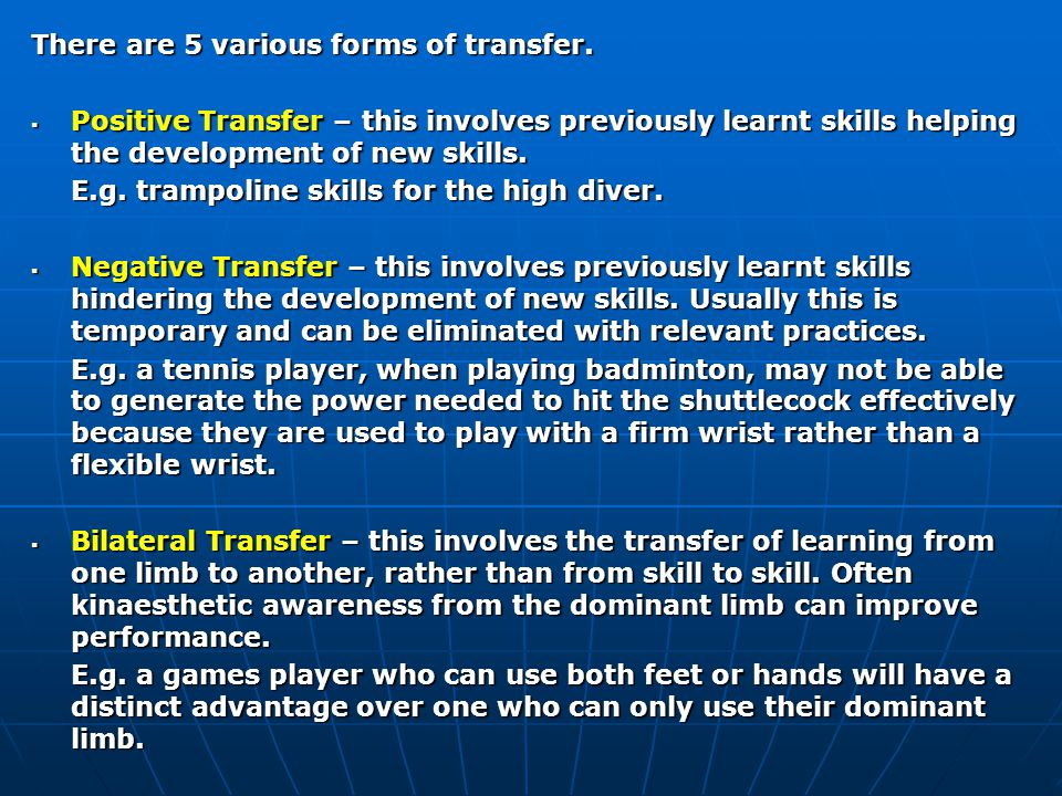 There are 5 various forms of transfer.