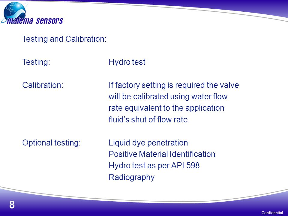 Testing and Calibration: Testing: Hydro test