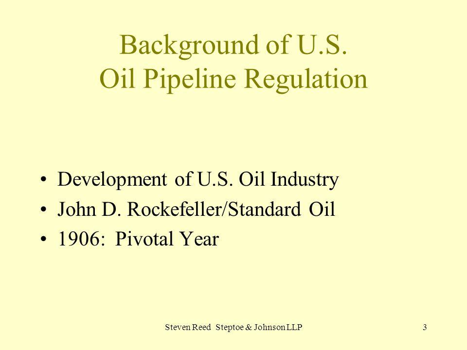 Background of U.S. Oil Pipeline Regulation