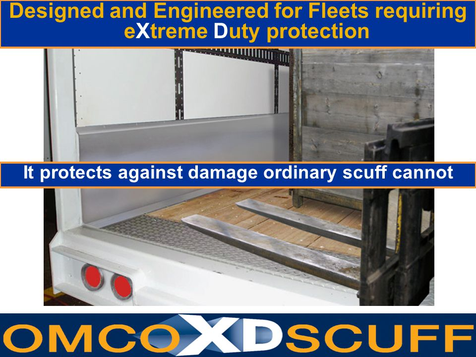 Designed and Engineered for Fleets requiring eXtreme Duty protection