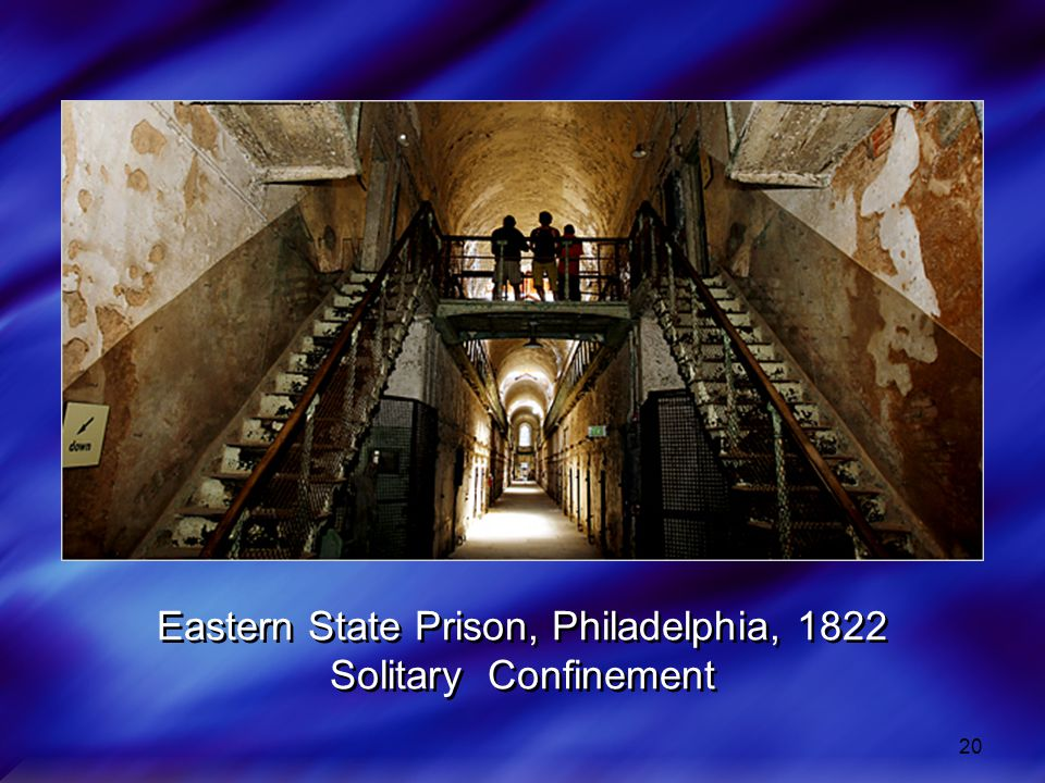 Eastern State Prison, Philadelphia, 1822 Solitary Confinement