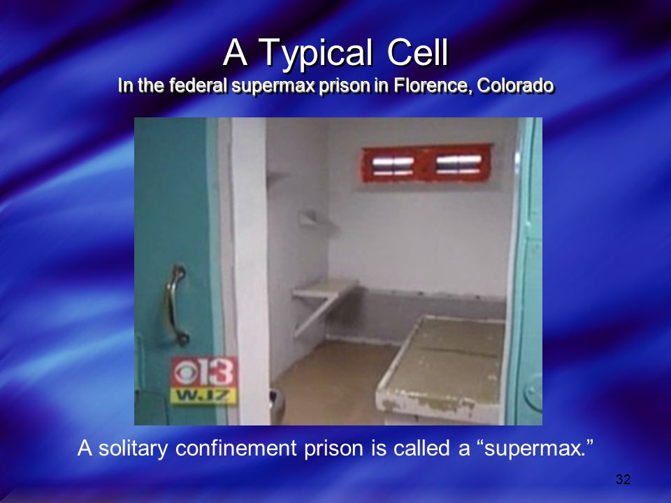 A Typical Cell In the federal supermax prison in Florence, Colorado