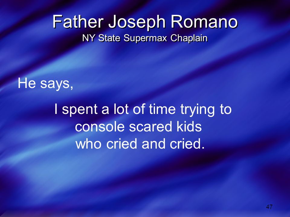 Father Joseph Romano NY State Supermax Chaplain