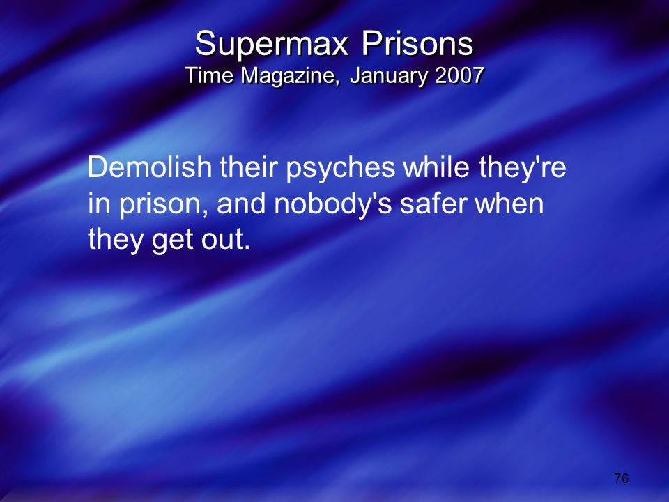 Supermax Prisons Time Magazine, January 2007