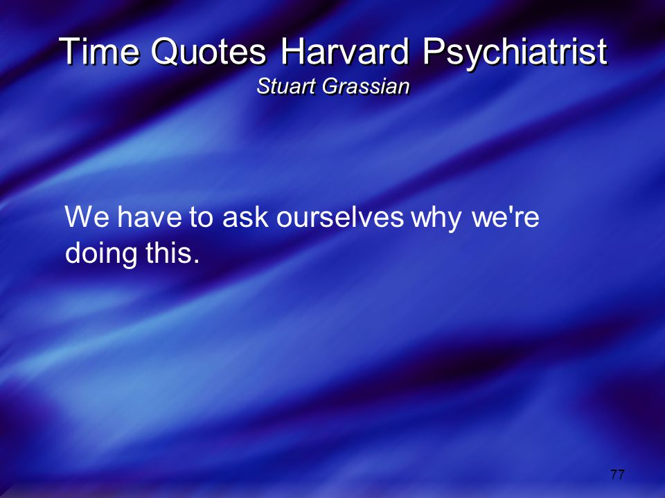 Time Quotes Harvard Psychiatrist Stuart Grassian