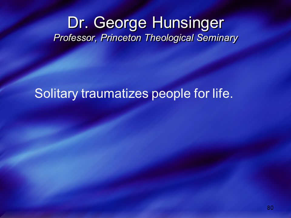 Dr. George Hunsinger Professor, Princeton Theological Seminary
