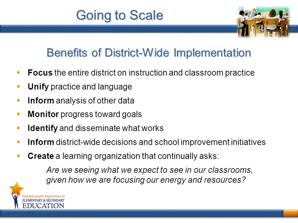 Benefits of District-Wide Implementation