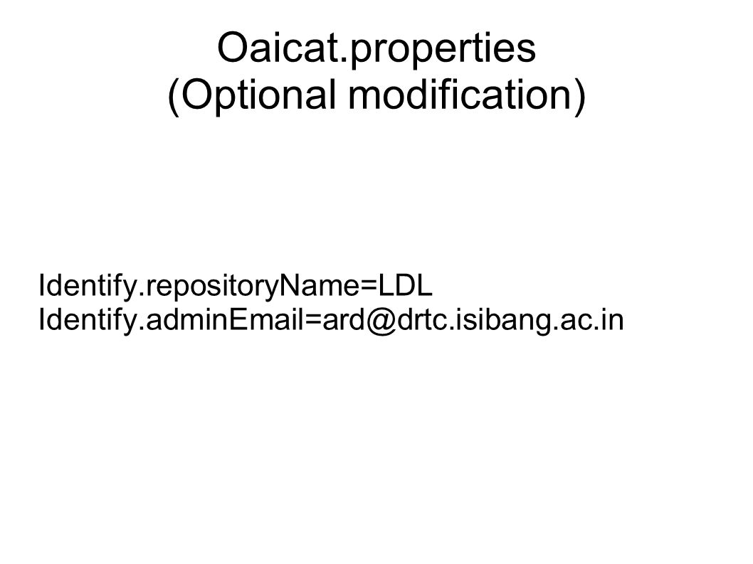 Oaicat.properties (Optional modification)