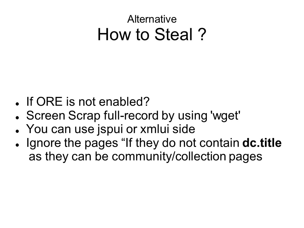 Alternative How to Steal