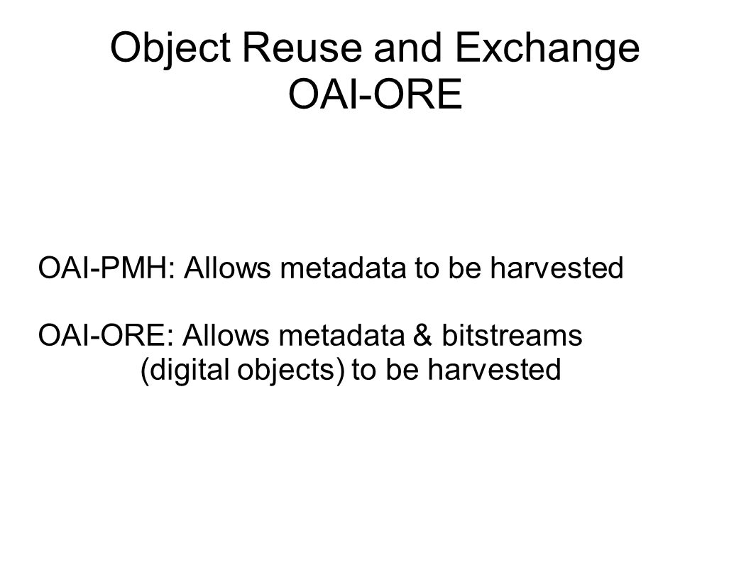 Object Reuse and Exchange OAI-ORE
