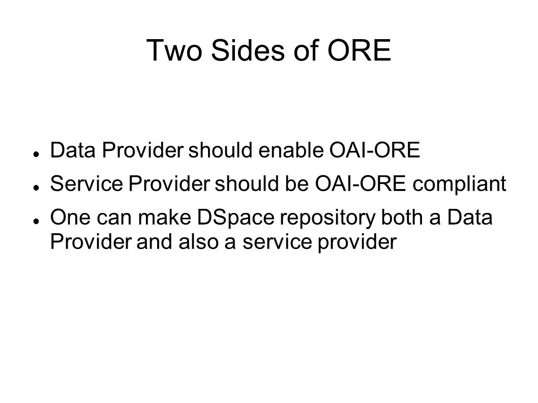 Two Sides of ORE Data Provider should enable OAI-ORE