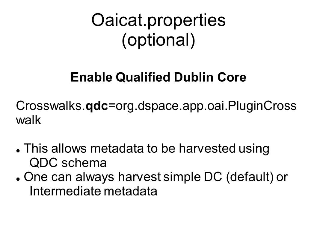 Oaicat.properties (optional)