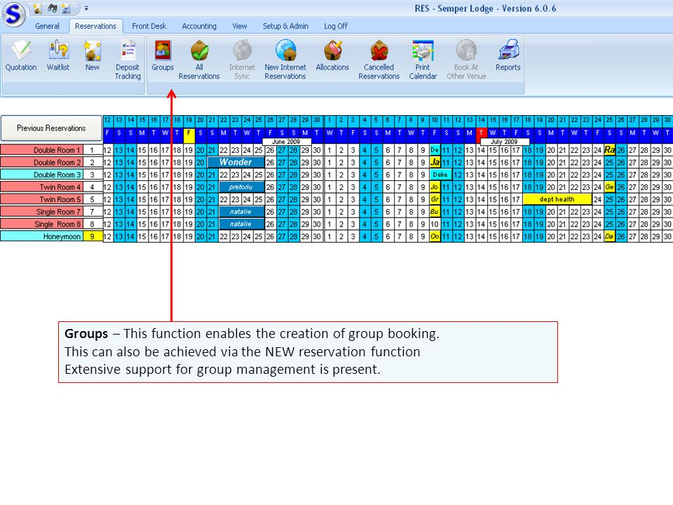 Groups – This function enables the creation of group booking.