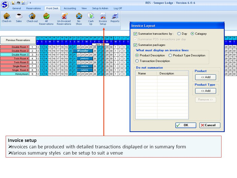 Invoice setup Invoices can be produced with detailed transactions displayed or in summary form.