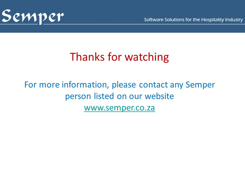 Thanks for watching For more information, please contact any Semper person listed on our website.