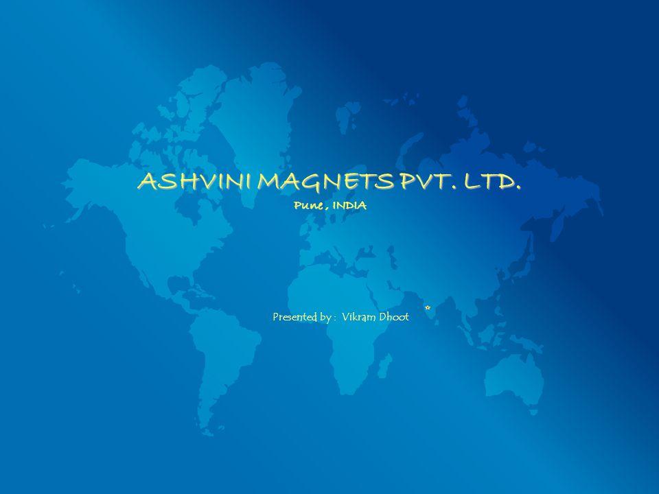 ASHVINI MAGNETS PVT. LTD. Pune , INDIA