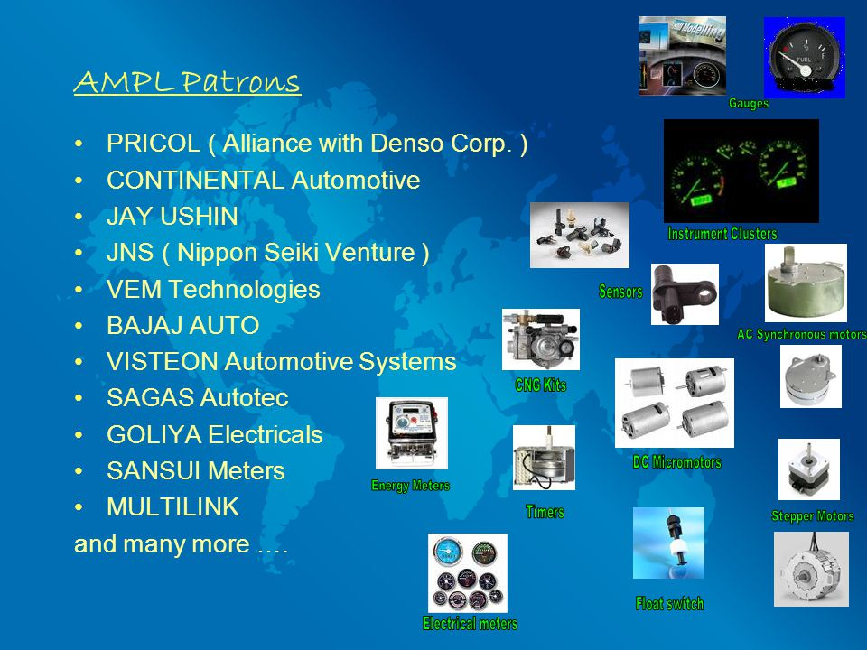 AMPL Patrons PRICOL ( Alliance with Denso Corp. )