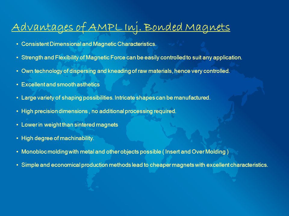 Advantages of AMPL Inj. Bonded Magnets