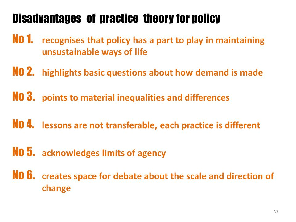 Disadvantages of practice theory for policy