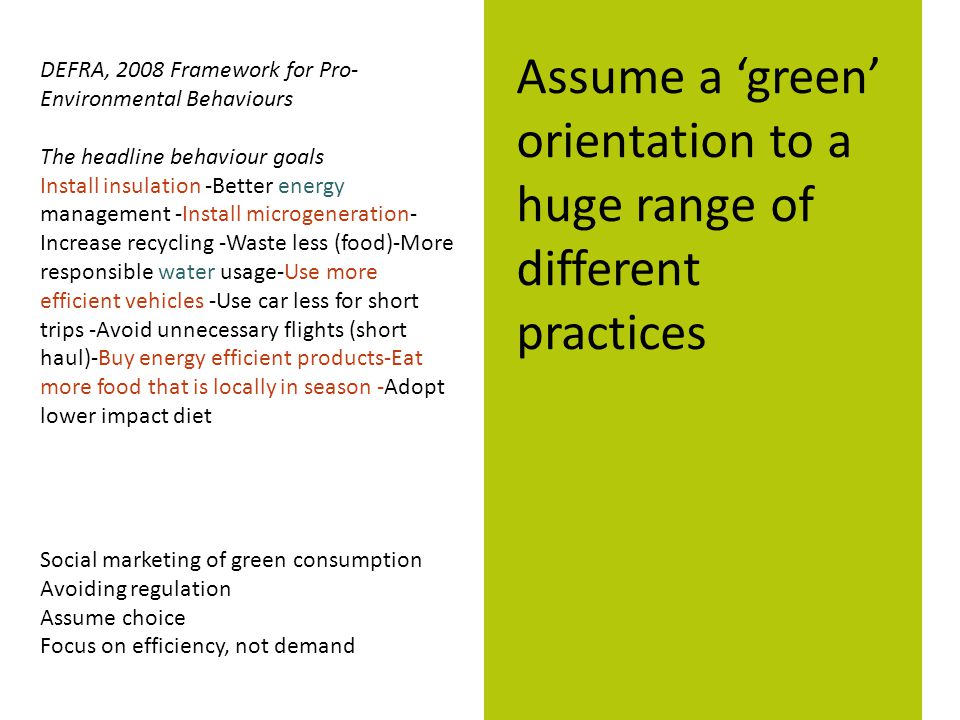 Assume a 'green' orientation to a huge range of different practices