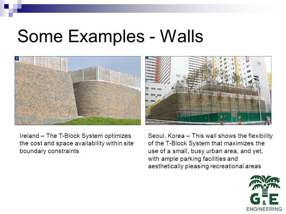Some Examples - Walls Ireland – The T-Block System optimizes the cost and space availability within site boundary constraints.