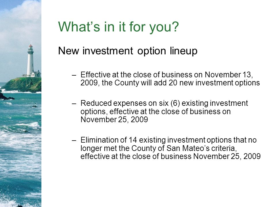 What's in it for you New investment option lineup