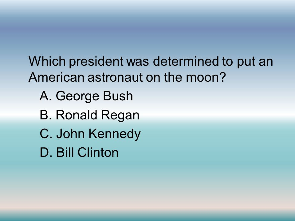 Which president was determined to put an American astronaut on the moon.