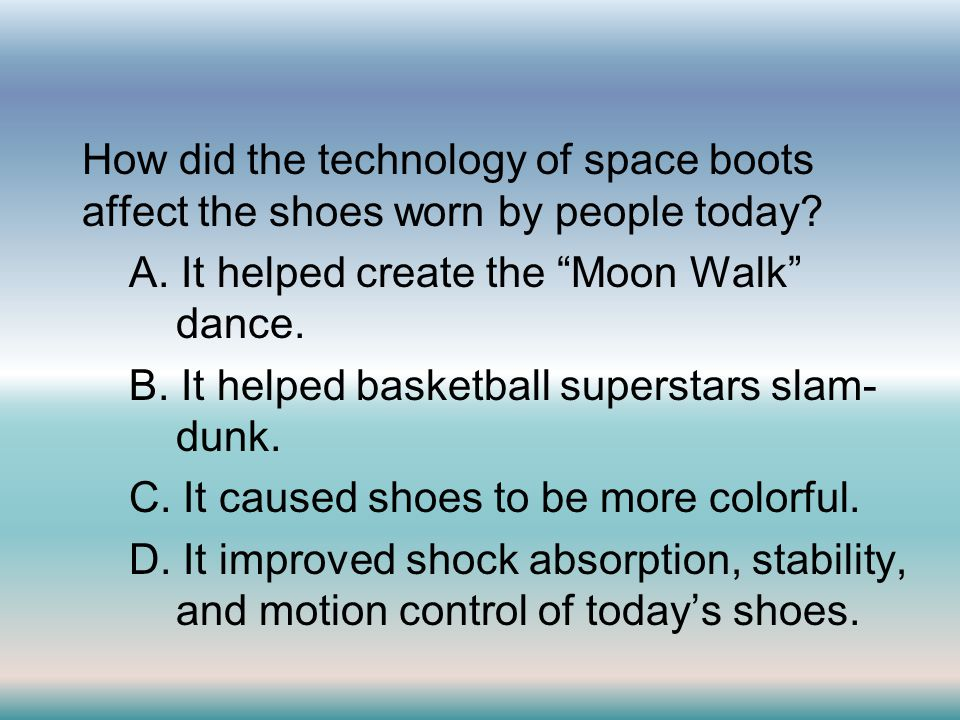 How did the technology of space boots affect the shoes worn by people today.