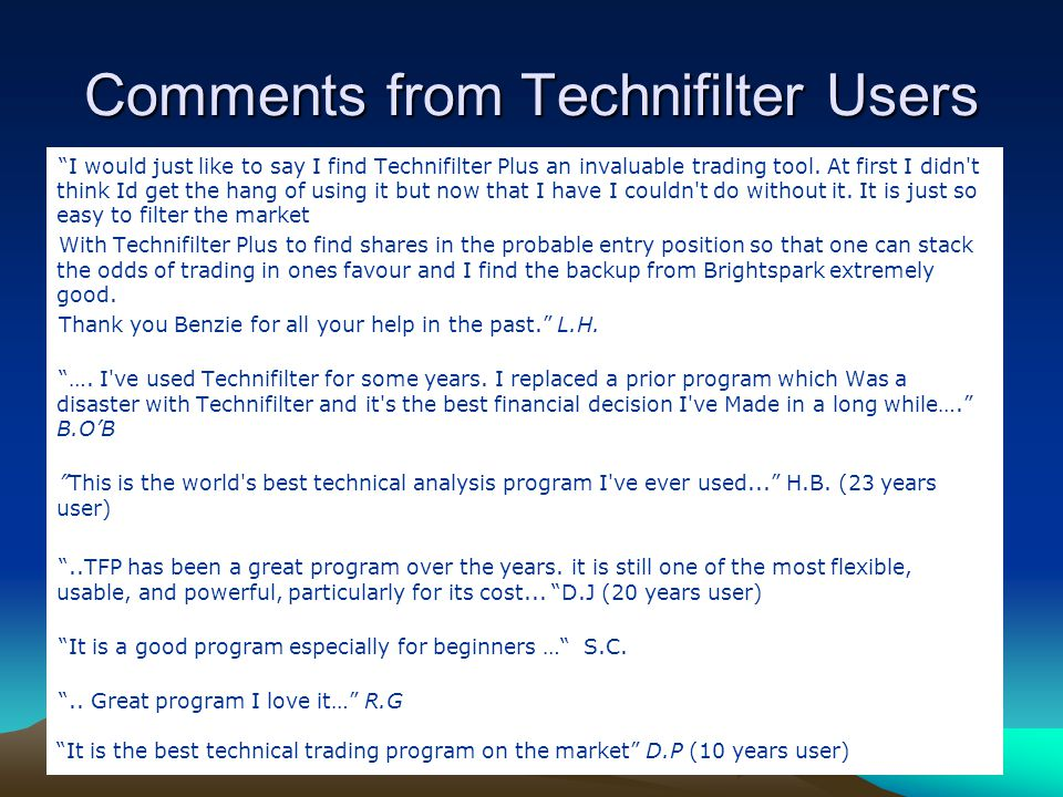 Comments from Technifilter Users