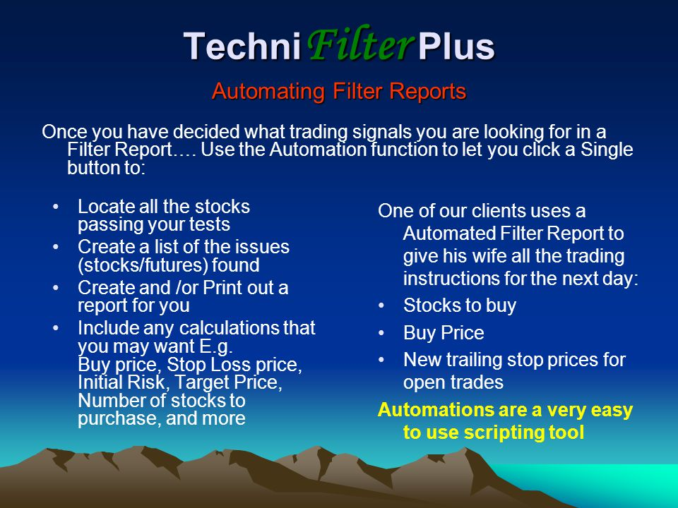 TechniFilter Plus Automating Filter Reports