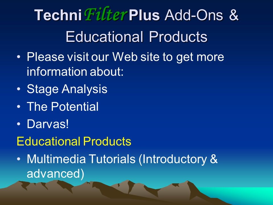 TechniFilter Plus Add-Ons & Educational Products