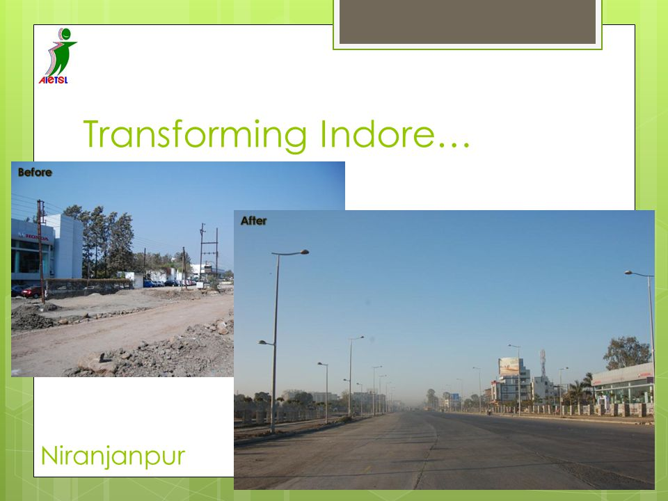 Transforming Indore… Before After Niranjanpur