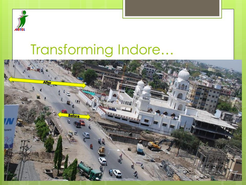 Transforming Indore… After Before