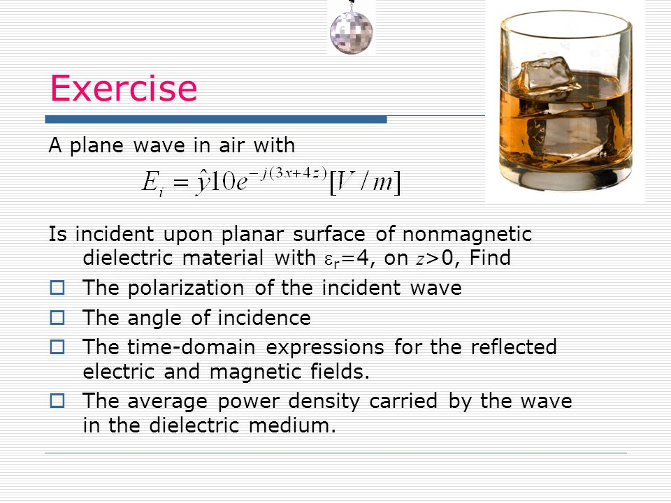 Exercise A plane wave in air with