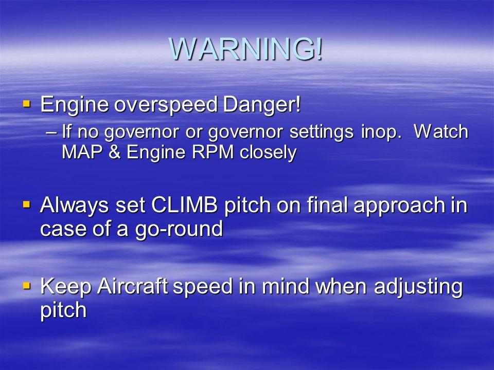 WARNING! Engine overspeed Danger!