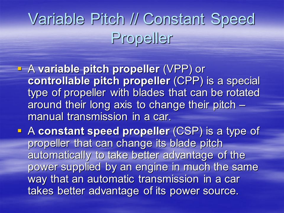 Variable Pitch // Constant Speed Propeller