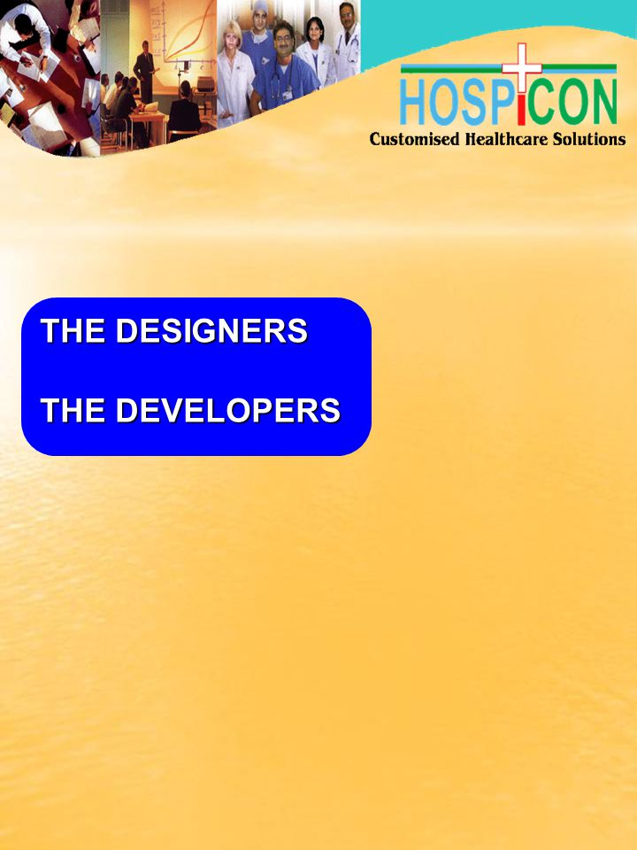 THE DESIGNERS THE DEVELOPERS