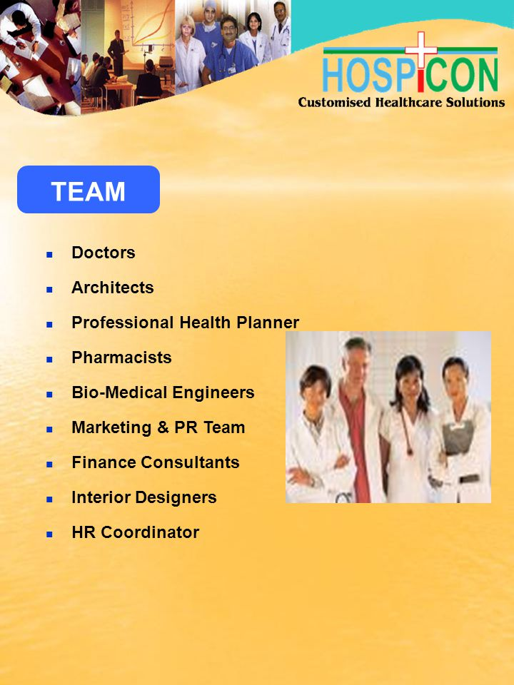 TEAM Doctors Architects Professional Health Planner Pharmacists