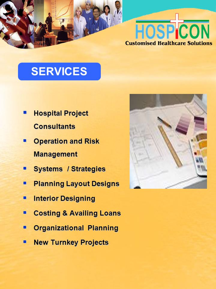 SERVICES Hospital Project Consultants Operation and Risk Management