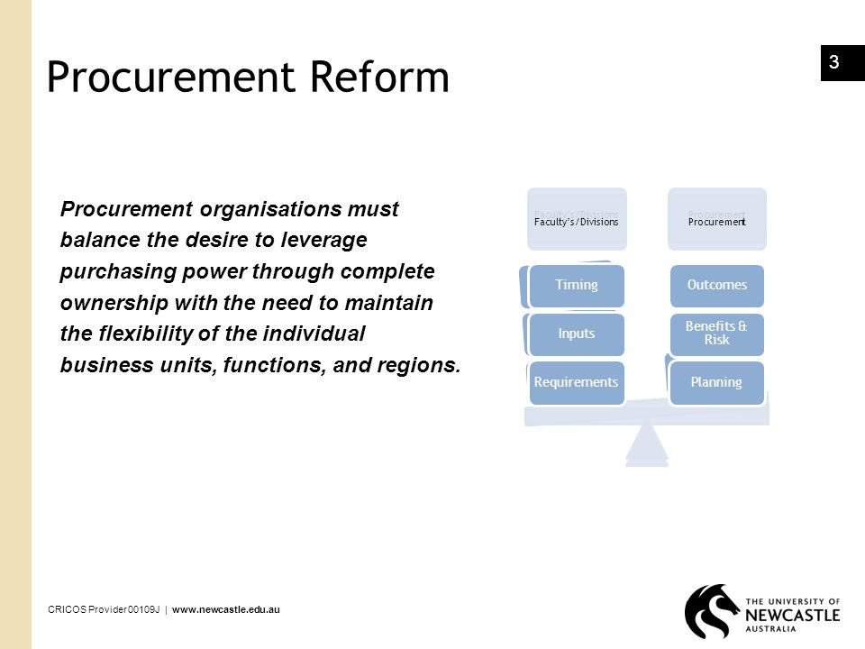 Procurement Reform Procurement organisations must