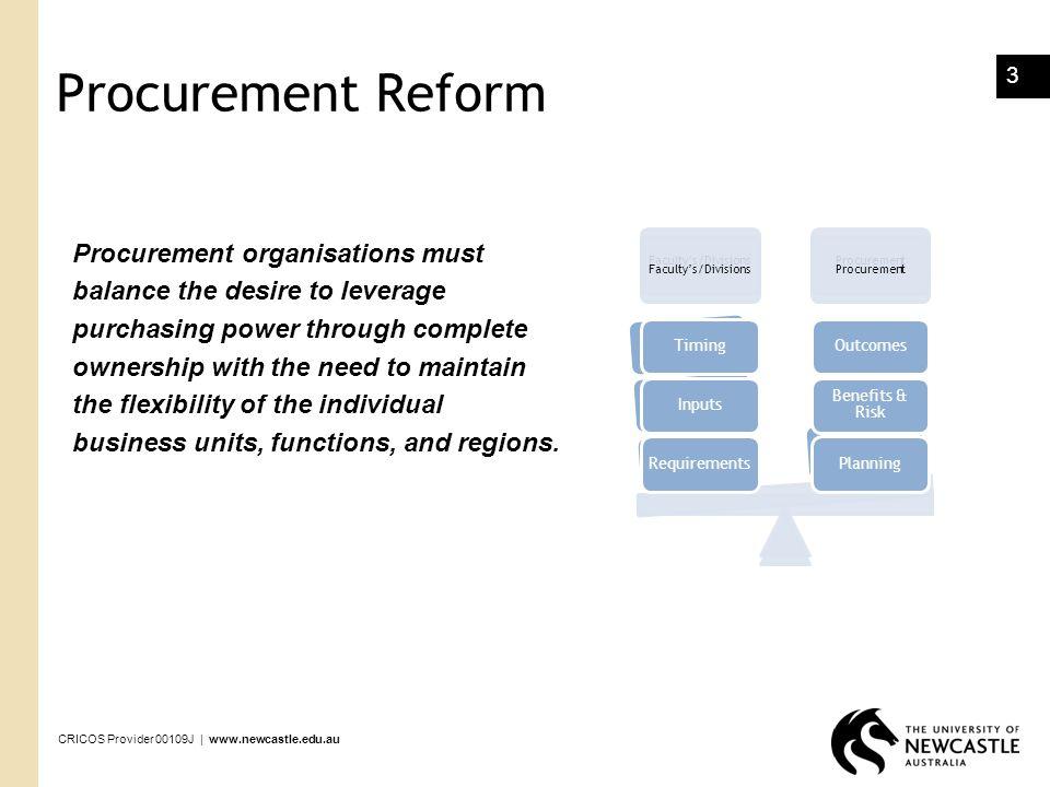 Procurement Reform Procurement organisations must