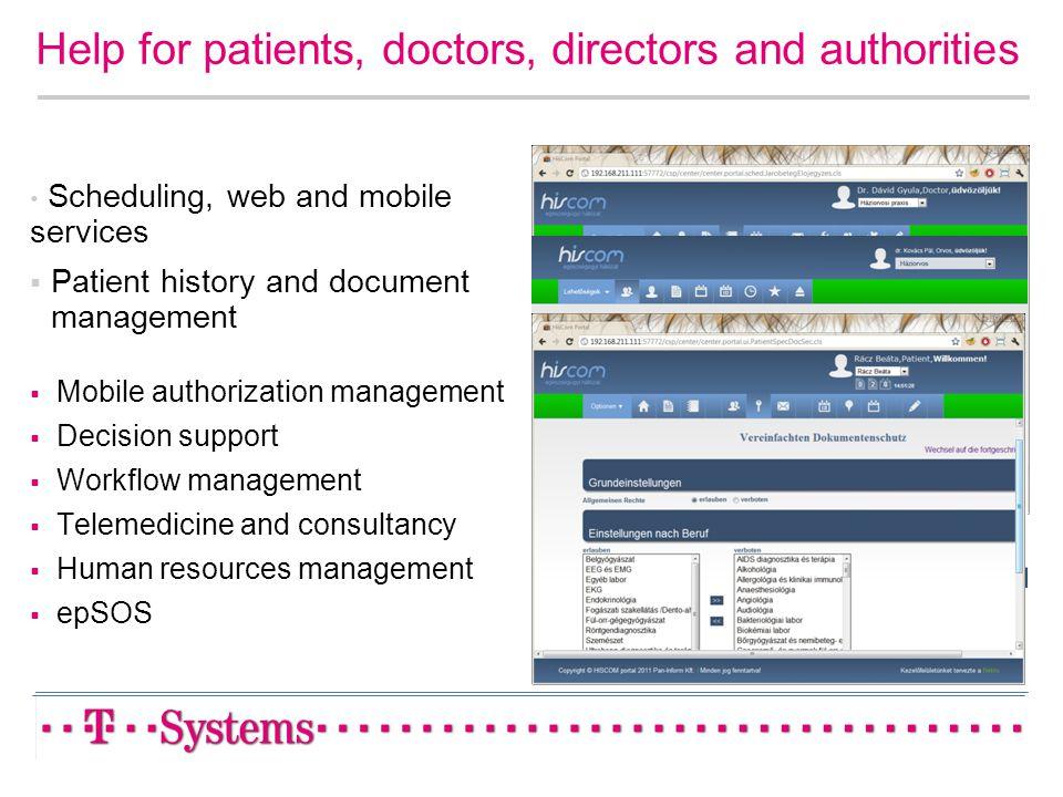 Help for patients, doctors, directors and authorities