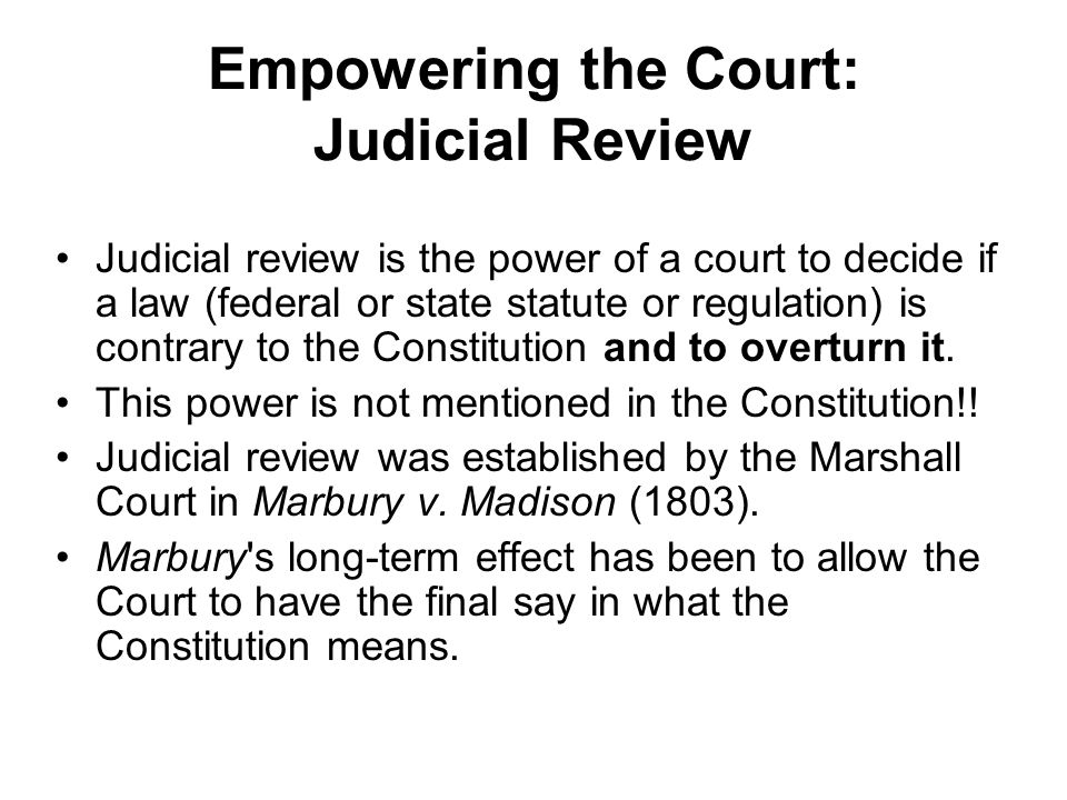 Empowering the Court: Judicial Review