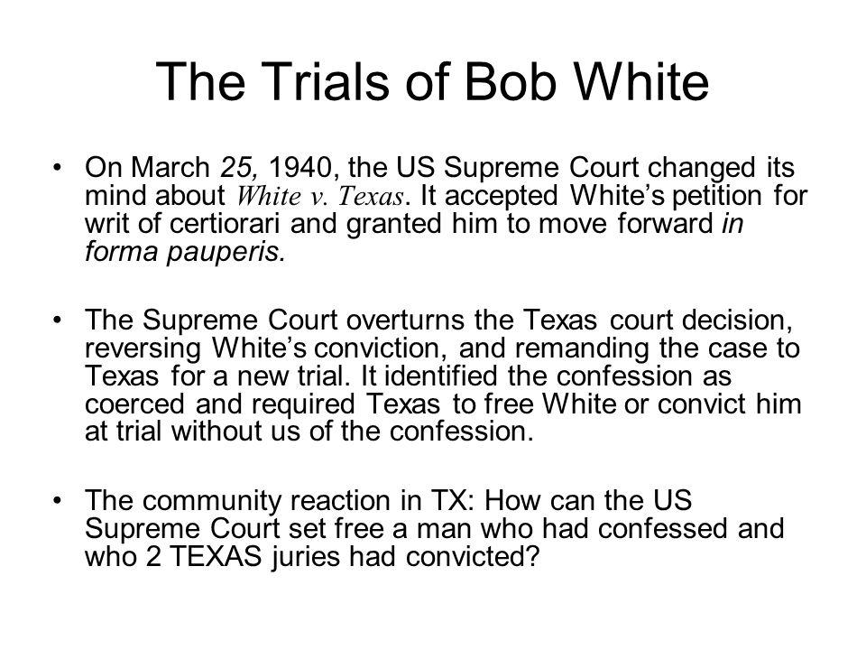 The Trials of Bob White
