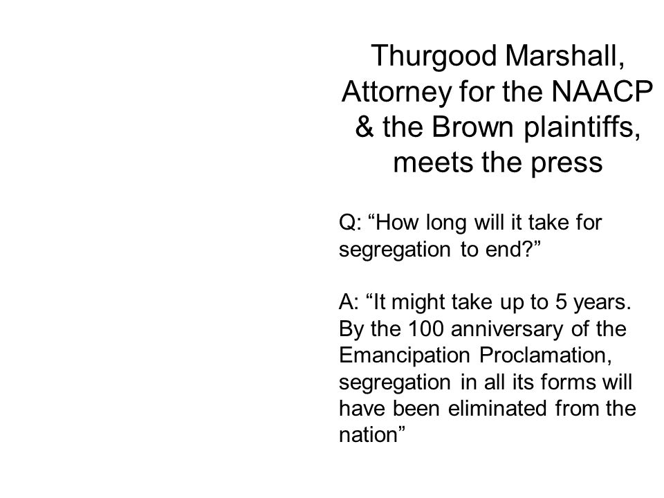 Thurgood Marshall, Attorney for the NAACP & the Brown plaintiffs, meets the press