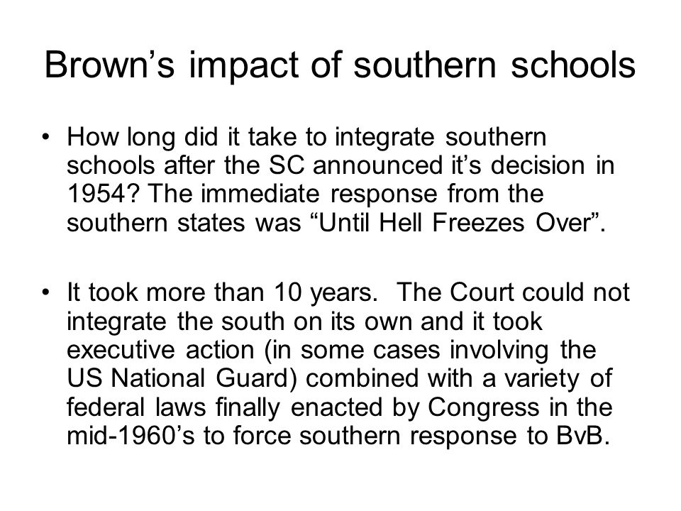 Brown's impact of southern schools