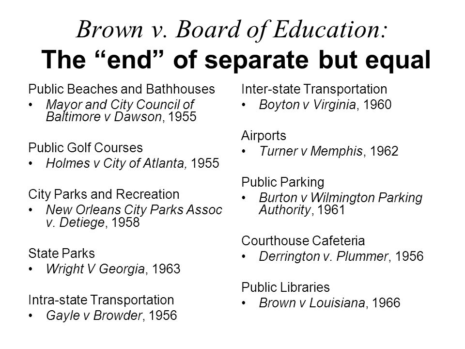 Brown v. Board of Education: The end of separate but equal